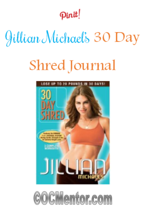 Jillian Michael's 30 Day Shred will get you in shape and leave you feeling empowered. My journal will help you see that you too can do this program.