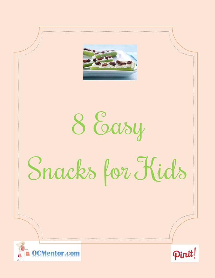 Eight Easy Snacks for Kids