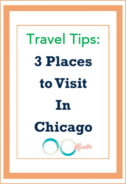 3 Places to Visit in Chicago