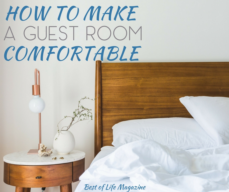 7 Ways To Make A Guest Room Comfortable. Make Guests Feel At Home ...