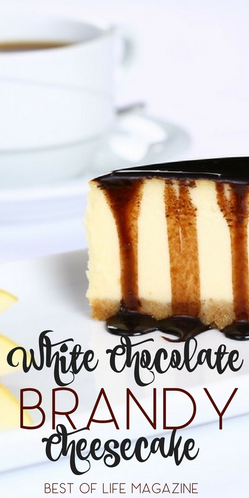 This delicious White Chocolate Brandy Cheesecake Recipe is amazing and a favorite dessert recipe for many, especially when entertaining! White Chocolate Recipes | Valentine's Day Recipes | Dessert Recipes | Holiday Recipes | Cheesecake Recipes #dessert #recipe