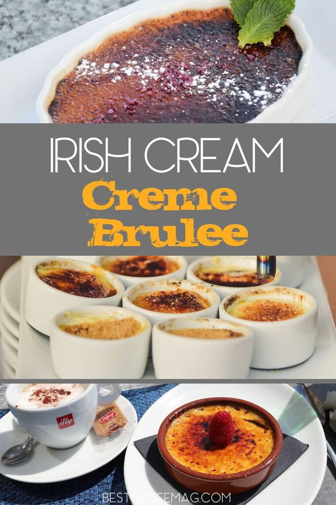 Looking for an amazing Irish Cream Creme Brulee Recipe? This recipe is delicious and perfect no matter what time of year it is. Dessert Recipe | Exotic Dessert Ideas | Crème Brulee Recipes for Dinner Parties | Dinner Party Recipes | Romantic Recipes | Valentine's Day Recipes #dessert #recipe
