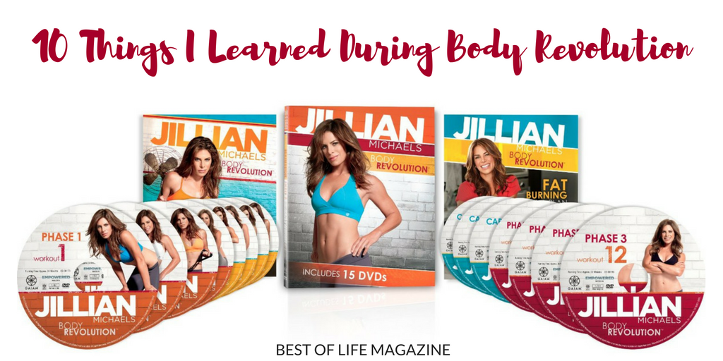 The Top 10 Things I Have Learned During Jillian Michaels Body Revolution are the ones that matter...