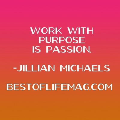 Work with Purpose is Passion Jillian Michaels