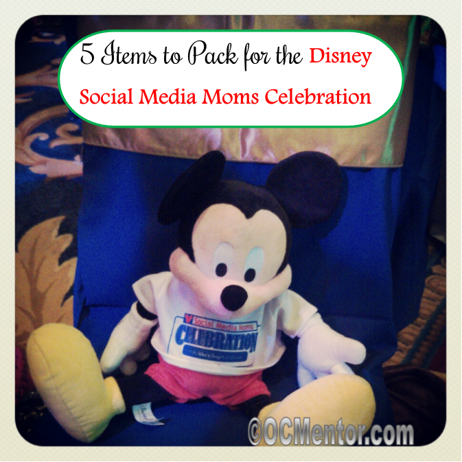Keep it simple and focus on what is important. Here are the Top Five Items to Pack for the Disney Social Media Moms Celebration.