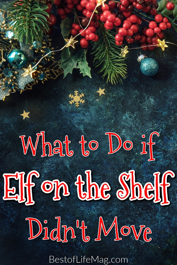 Is your Elf on the Shelf in the same place as he was yesterday? Follow these quick tips for when your Elf on the Shelf didn't move or is touched. Tools for Elf on The Shelf | Elf on The Shelf Tricks | Ideas for Elf on The Shelf | Elf on The Shelf Funny Ideas #elfontheshelf #holidaytips via @amybarseghian