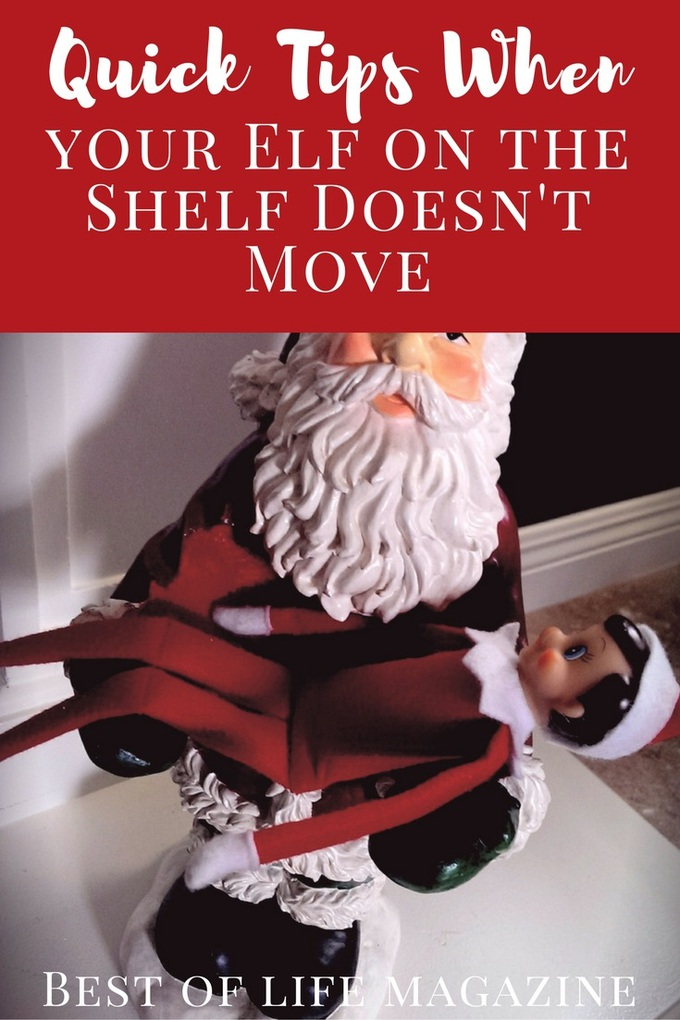 No matter how much we try, we all need these quick tips for when our Elf on the Shelf doesn't move!