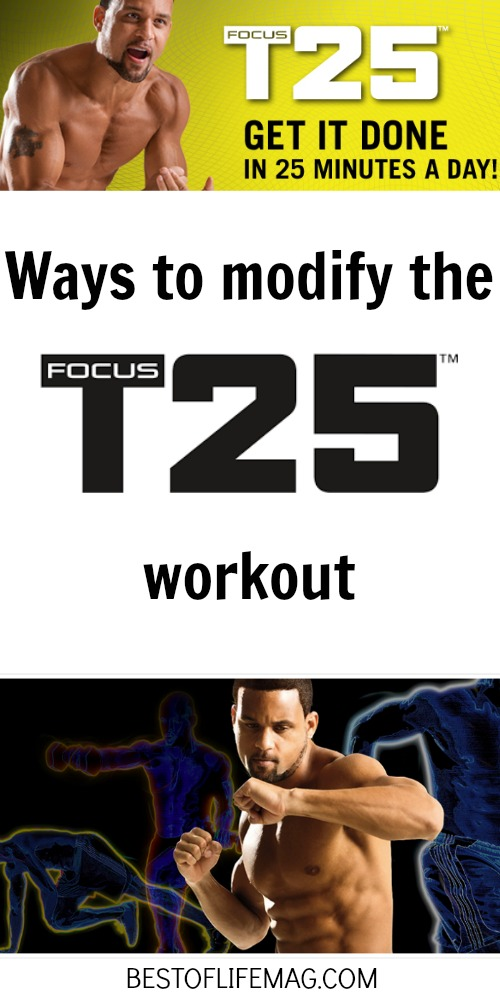 Wondering if you can do Focus T25 workouts? Yes, you can, and these modifications will help you get the results you want.