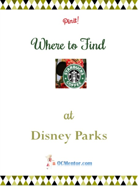 Wondering where to find Starbucks at Disney Parks? We have a list of locations for Disneyland, California Adventure, and Walt Disney World.