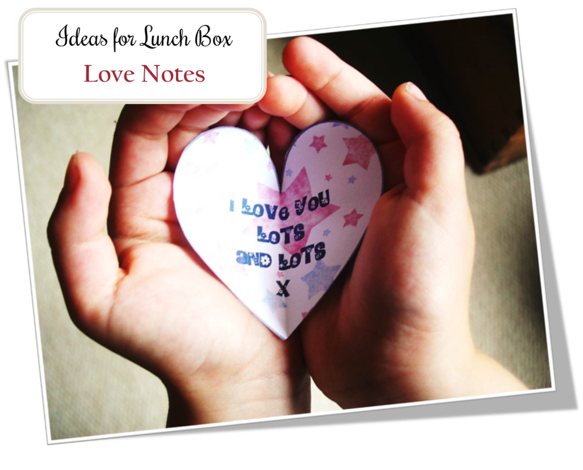 Show you Care with these Lunch Box Love Notes