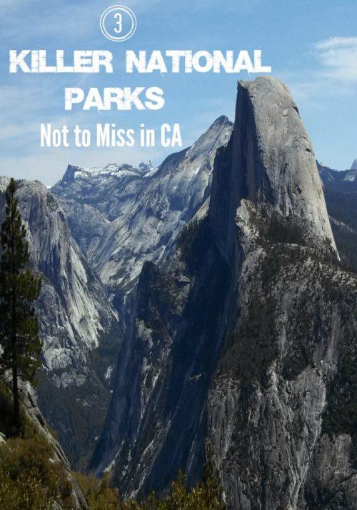 3 Killer National Parks Not to Miss in California - OCMentor.com