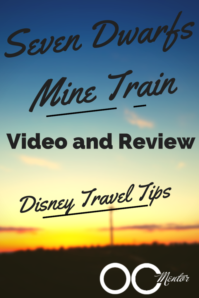 Seven Dwarfs Mine Train Ride Video and Review OCMentor.com