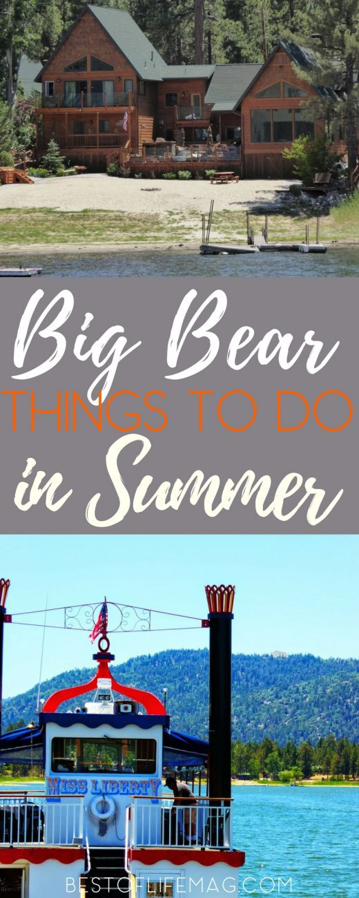 Traveling to Big Bear California? Here is your summer travel guide to help you make the most of the next trip and any other trip in the works. Things to do in Big Bear California | Things to do in California | Places to Visit in California in Summer | California Travel | Big Bear Travel Tips