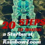 Starburst Rainbow Loom Photo Tutorial