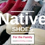 Native Shoes are perfect for kids and adults and provide ease and comfort in an affordable shoe. The fact that they are lightweight for travel is an added perk!