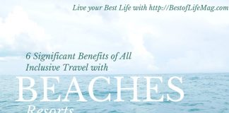 6 Significant Benefits of All Inclusive Travel with Beaches Resorts