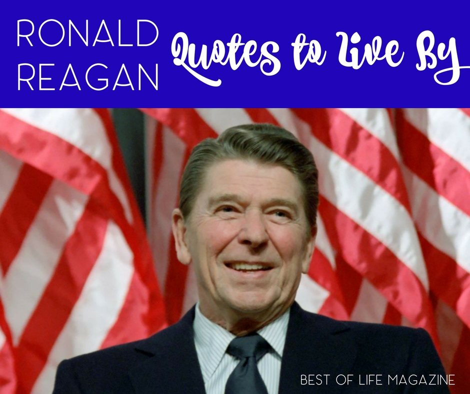 Ronald Reagan Quotes Impressive Ronald Reagan Quotes To Live By From His Presidential Library Best