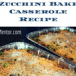 Zucchini Bake Casserole Recipe OCMentor