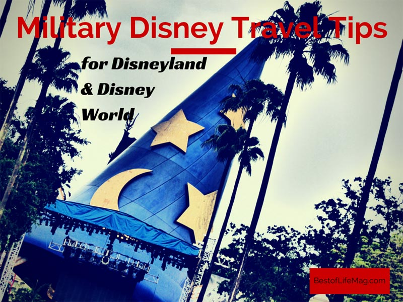 Military Disney Travel Tips for Disneyland and Disney World