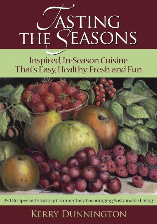 Tasting the Seasons Cookbook