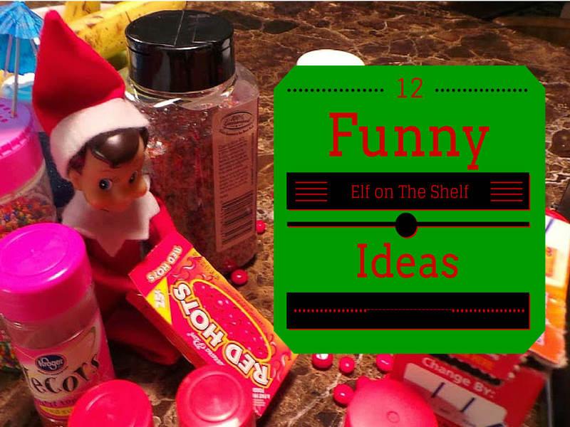 Funny Elf on a Shelf Ideas