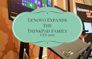 Lenovo Expands The ThinkPad Family #CES2015
