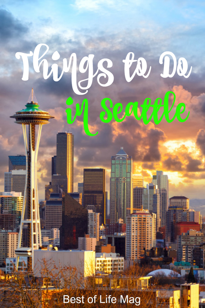 Seattle is a favorite place to travel to for many. With so many things to do in Seattle, both the city and the people will capture your heart.