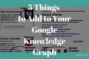 5 Things to Add to Your Google Knowledge Graph