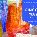 Best of Cinco de Mayo Recipes