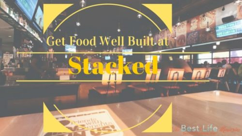Get Food Well Built at Stacked