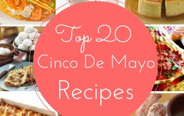 Top 20 Cinco de Mayo Recipes