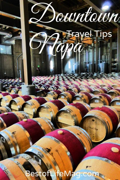 Key Tips for Traveling to Downtown Napa