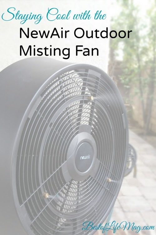 staying cool with the newair outdoor misting fan - Outdoor Misting Fan