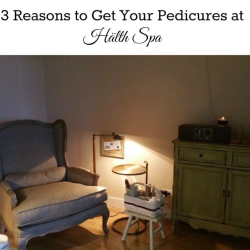 3 Reasons to Get Your Pedicures at Hälth Spa