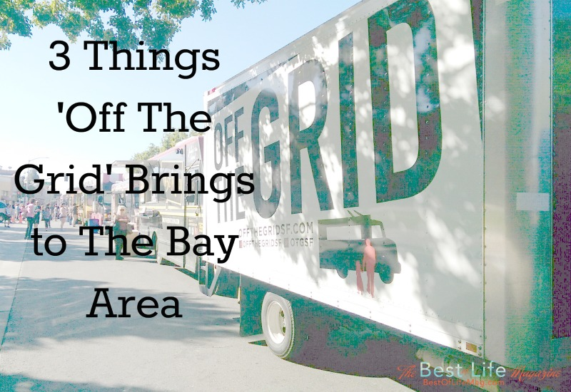 Off The Grid Food Trucks Pleasanton