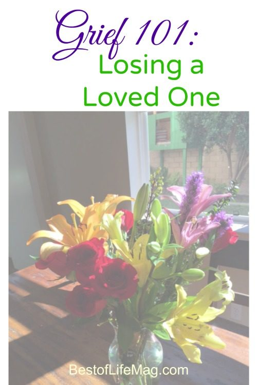 Grief 101 Losing a Loved One