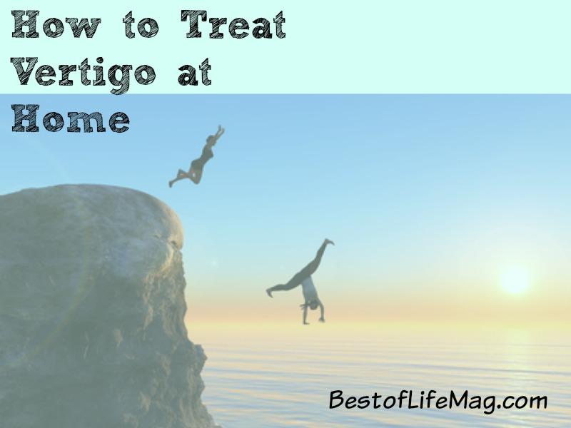 How to Treat Vertigo At Home