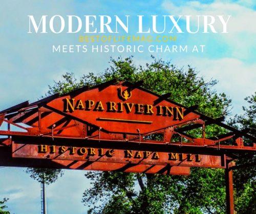 Napa River Inn: Modern Luxury Meets Historic Charm