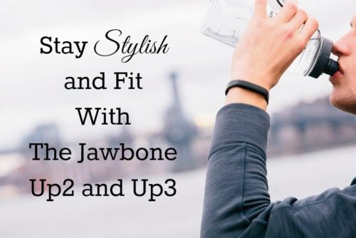 Stay Stylish and Fit With The Jawbone UP2 and UP3