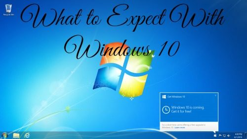 What to Expect With Windows 10