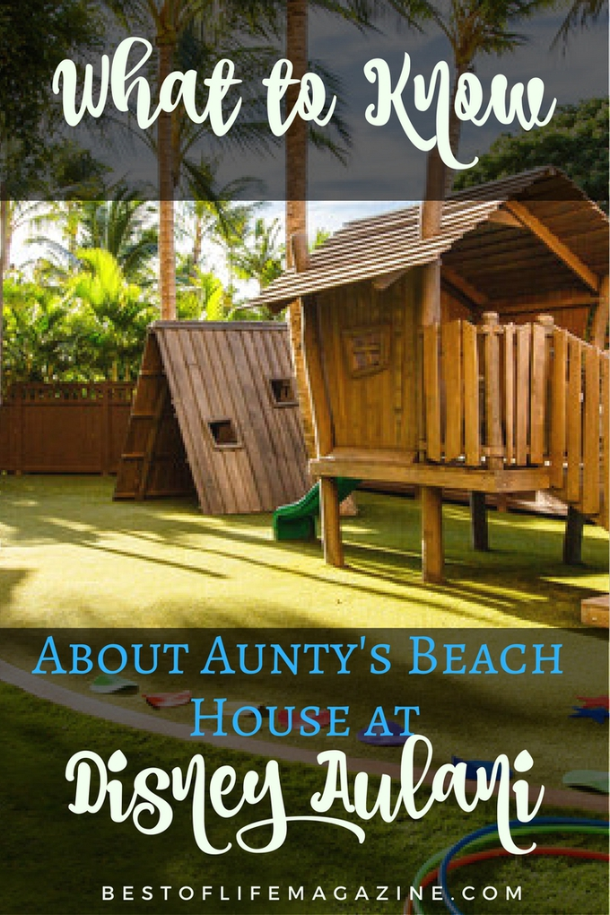 Aunty's Beach House at Disney's Aulani Resort and Spa offers so much for everyone in the family; it truly is a safe place for children and feels like home.