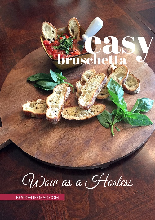 Wow as a Hostess with this Easy Bruschetta Recipe