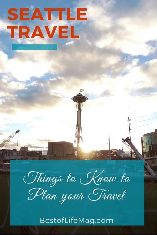 5 Things to Know to Plan Travel to Seattle