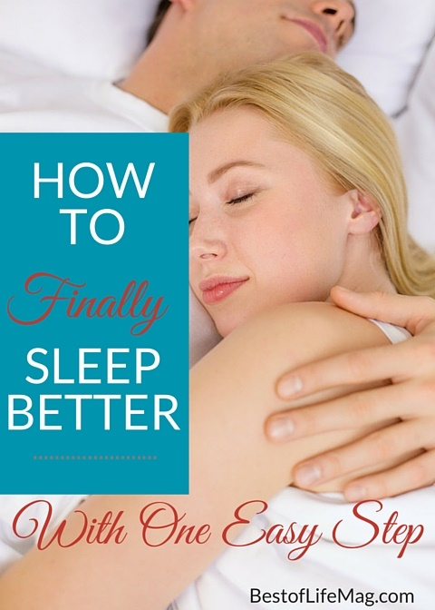 How to Sleep Better with One Easy Step