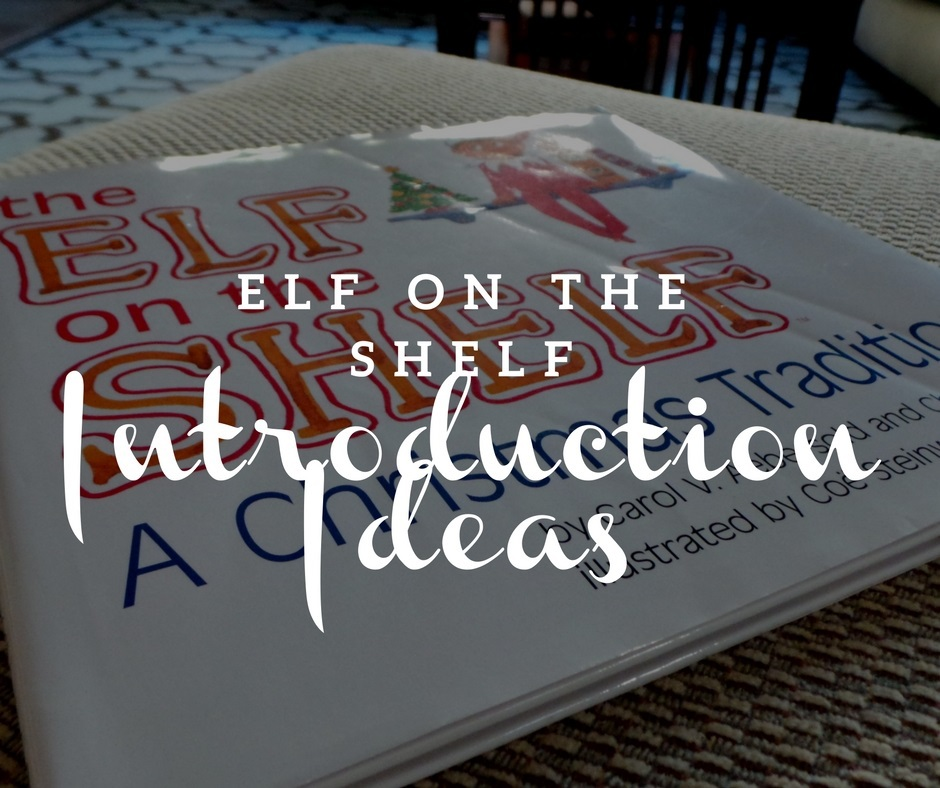 These Elf introduction ideas are creative and fun! Plus they are perfect for all ages! How to Start Elf on the Shelf | Starting Elf on a Shelf | Elf Introduction Ideas | Elf on the Shelf for Young Kids