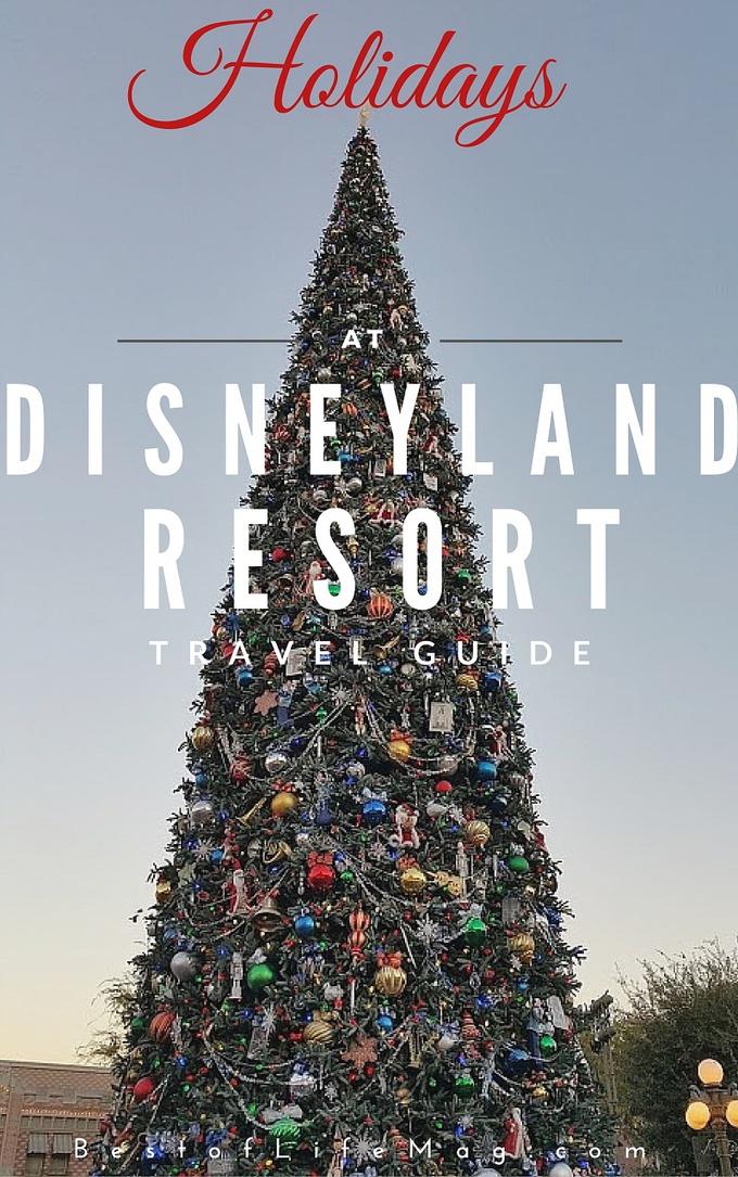 Holidays at Disneyland Resort 2016 Travel Guide
