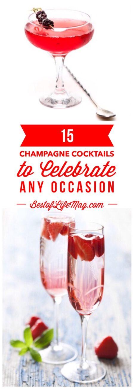 15 Champagne Cocktailsto Celebrate Any Occasion