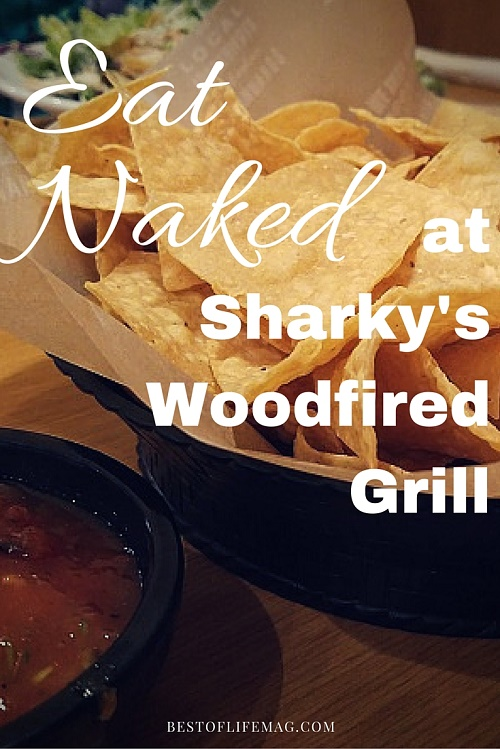 Eat Naked at Sharky's Woodfired Grill