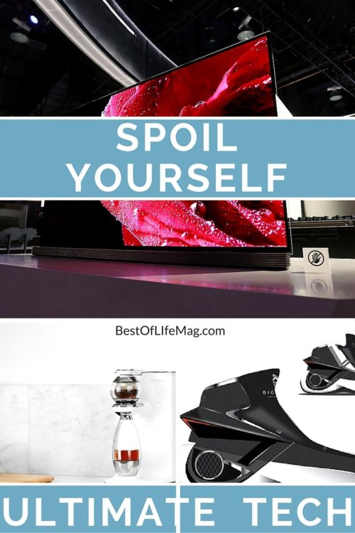 Spoil Yourself with the Ultimate Tech