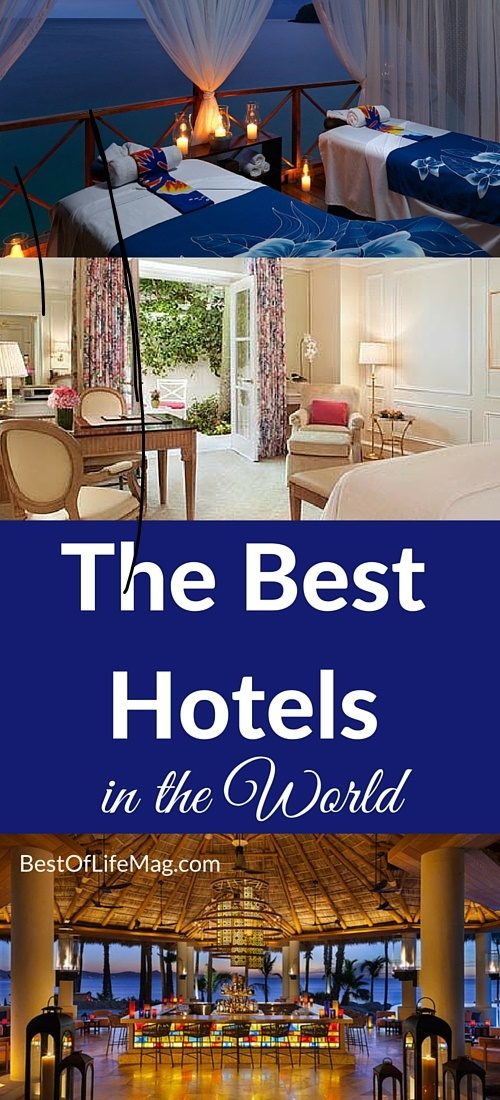 The Best Hotels in the World 2016